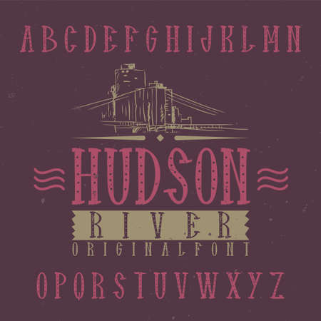 Vintage label font named Hudson. Good to use in any creative labels.