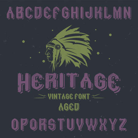 Vintage label font named Heritage. Good to use in any creative labels.