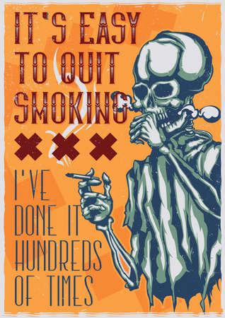 T-shirt or poster design with illustration of smoking skeleton
