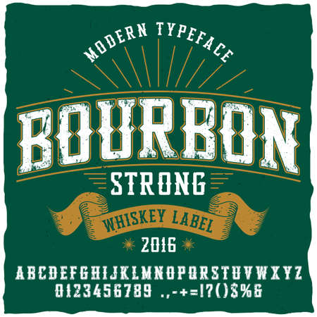 Bourbon whiskey typeface poster to use in any vintage style labels vector illustration