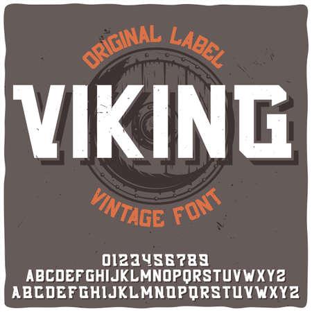 Vintage label typeface named Viking with illustration of a shield. Good handcrafted font for any label design. Illustration