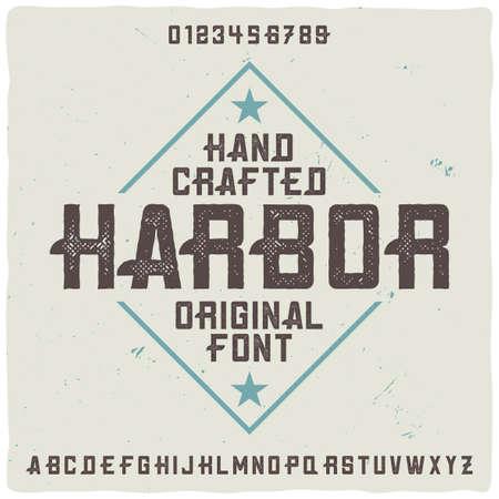 "Vintage label typeface named ""Harbor"". Good handcrafted font for any label design. Vecteurs"