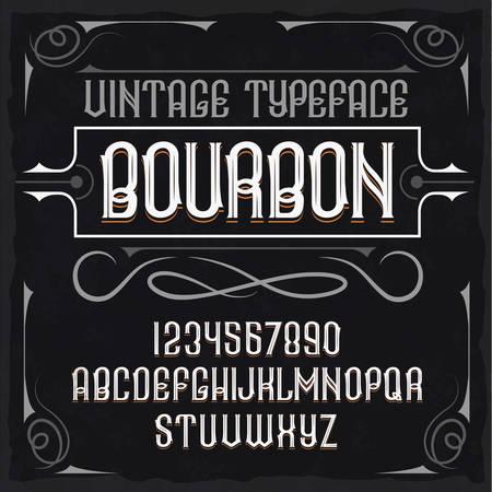 """Tipografía de etiqueta vintage llamada """"Bourbon"""". Fuente perfectamente diseñada para cualquier diseño. Ilustración de vector"""