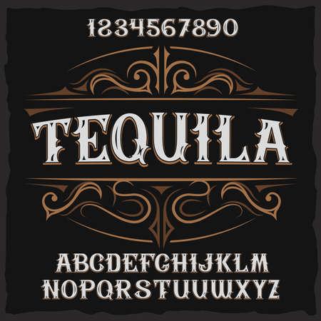 Vintage label typeface named Tequila. Good handcrafted font for any label design.