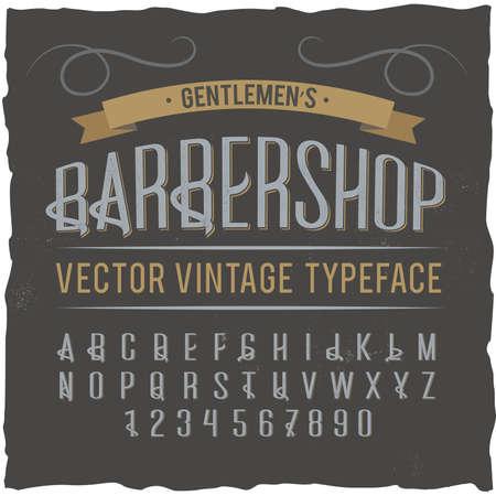 Vintage label typeface named Barbershop. Good handcrafted font for any label design. Illustration