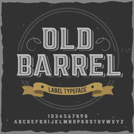 Vintage label typeface named Old Barrel. Good handcrafted font for any label design.