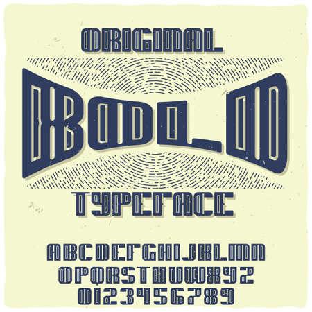 Vintage label typeface named Bold. Good handcrafted font for any label design.