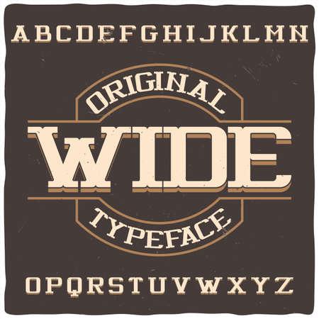 Vintage label typeface named Wide. Good handcrafted font for any label design.