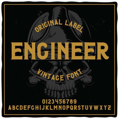 Vintage label typeface named Engineer with illustration of crane on background. Good handcrafted font for any label design.