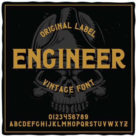 Vintage label typeface named Engineer with illustration of crane on background. Good handcrafted font for any label design.