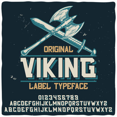 Vintage label typeface named Viking with illustration of an ax and a sword. Good handcrafted font for any label design.