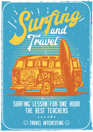 T-shirt or poster design with illustraion of a car with surfboard.