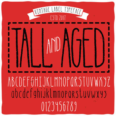 Vintage label typeface named Tall with aged effect. Good handcrafted font for any label design. Illustration
