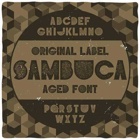 Vintage label typeface named Sambuca with pattern on background. Good handcrafted font for any label design. Illustration