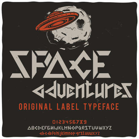 Vintage label typeface named Space adventures with illustration of the UFO and the Moon on background. Good handcrafted font for any label design.