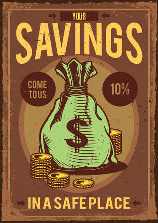 Poster design with illustration of a bag with money and coins around it on vintage background.