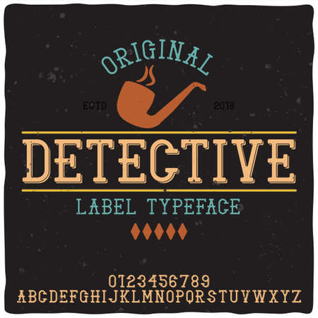 """Caractère d'étiquette vintage nommé """"Detective"""". Bonne police artisanale pour toute conception d'étiquette."""