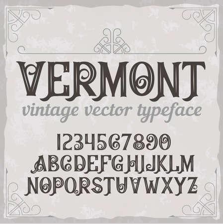 Vintage label typeface called Vermont. Perfectly designed font for any design. Ilustração