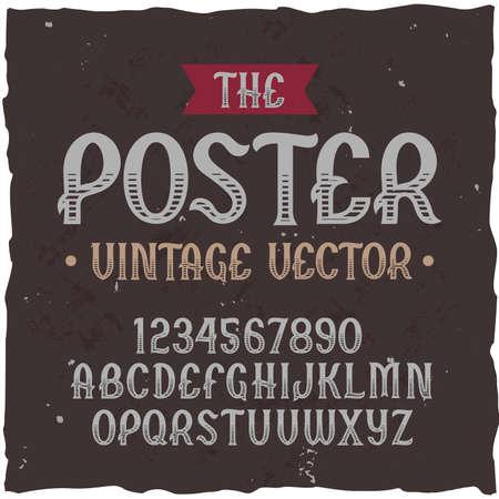 Original label typeface named Poster. Good handcrafted font for any label design. 일러스트