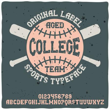 Vintage label typeface named College Team. Good handcrafted font for any label design. 일러스트