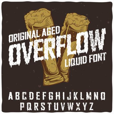 Original label typeface named Overflow. Good handcrafted font for any label design. Çizim
