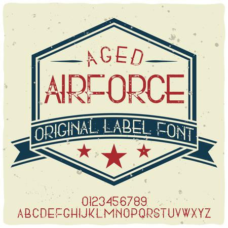 Vintage label typeface named Air Force. Good handcrafted font for any label design.