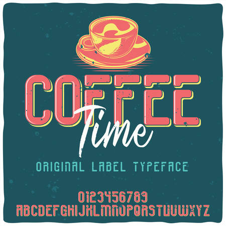 Vintage label typeface named Coffee Time. Good handcrafted font for any label design.