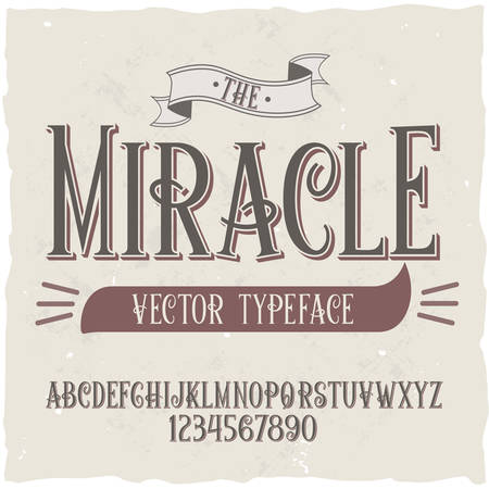 Original label typeface named Miracle. Good handcrafted font for any label design.
