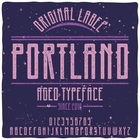 Original label typeface named Portland. Good handcrafted font for any label design.