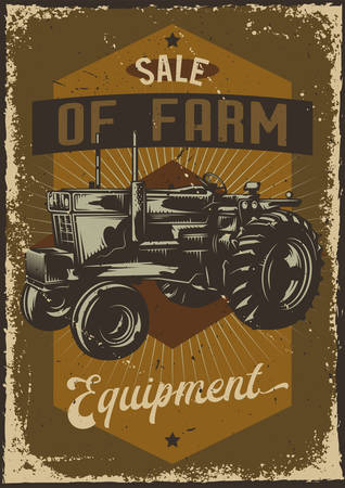 Poster design with illustration of advertising with a tractor on dusty background.