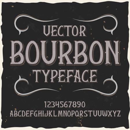 Original label typeface named Bourbon. Good handcrafted font for any label design.