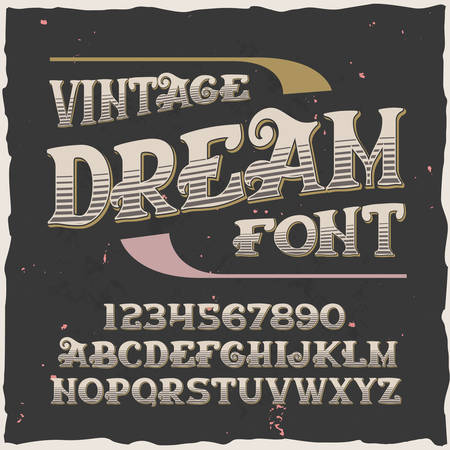 Original label typeface named Dream. Good handcrafted font for any label design.