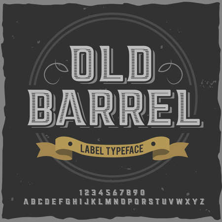 Vintage label typeface named Old Barrel. Good handcrafted font for any label design.