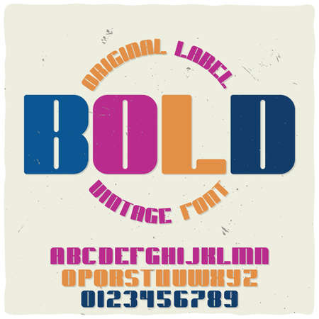 Vintage label typeface named Bold. Good handcrafted font for any label design.