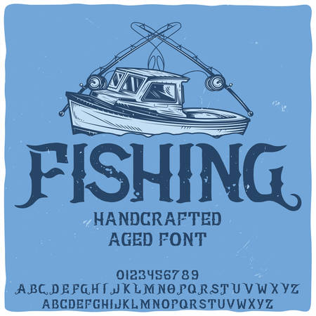 Original label typeface named Fishing. Good handcrafted font for any label design.