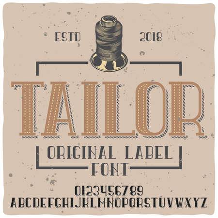 Vintage label typeface named Tailor. Good handcrafted font for any label design.