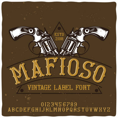 Vintage label typeface named Mafioso. Good handcrafted font for any label design. Ilustrace