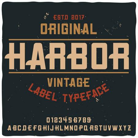 Vintage label typeface named Harbor. Good handcrafted font for any label design.