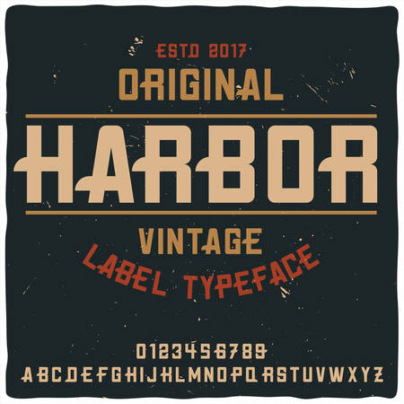 Vintage label typeface named Harbor. Good handcrafted font for any label design.