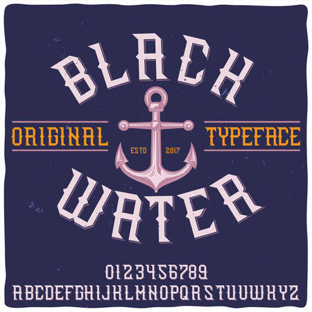 Original label typeface named Black Water. Good handcrafted font for any label design.