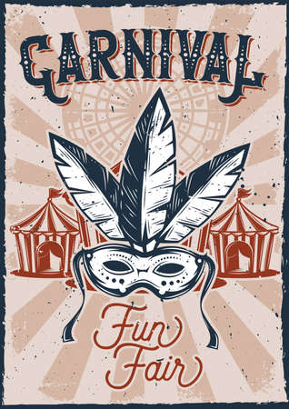 Poster design with illustration of a carnival mask and a tent on vintage background. Stock Illustratie