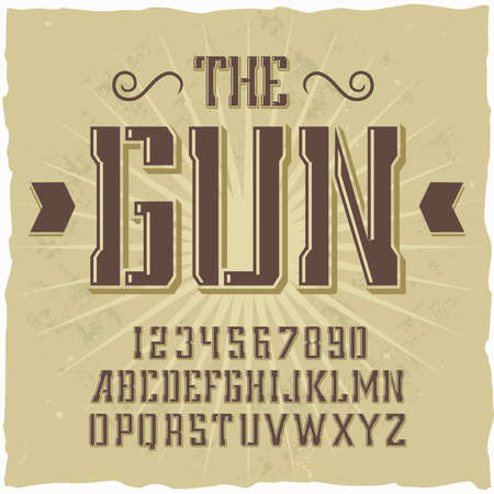 Original label typeface named The Gun. Good handcrafted font for any label design.