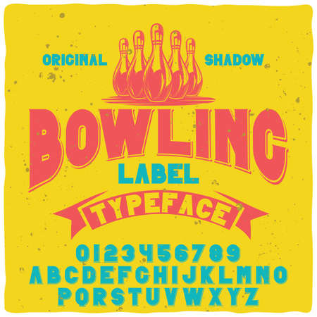 Original label typeface named Bowling. Good handcrafted font for any label design.
