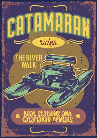 Poster design with illustration of a catamaran on vintage background.