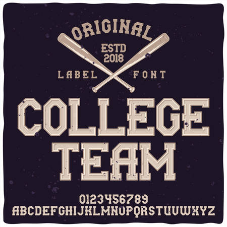 Vintage label typeface named College Team. Good handcrafted font for any label design. Stock Illustratie