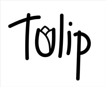 Tulip. The Letter U in the form of a Bud of a Tulip. Handwritten Word Lettering Vector Image Isolated on white background.