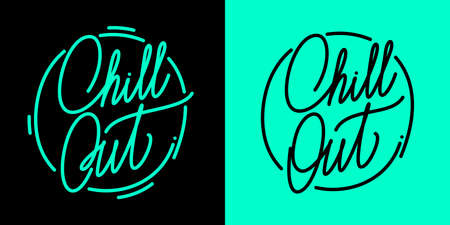 Abstract Hand Written Calligraphy Chill Out Vector Illustration. Typography Illustration