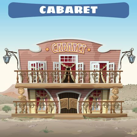 Vintage cabaret in the Wild West in the town, vector house