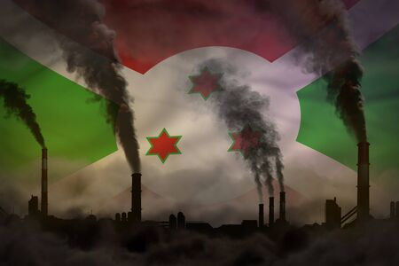 Dark pollution, fight against climate change concept - industrial 3D illustration of factory pipes heavy smoke on Burundi flag background