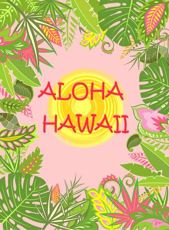 summery: Aloha Hawaii summer poster with exotic tropical leaves and flowers